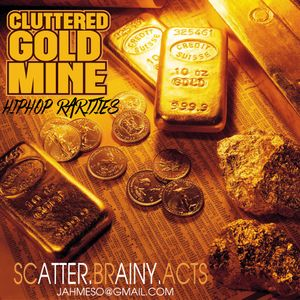 Cluttered Gold Mine [Hip-Hop Rarities]
