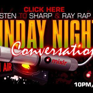 Sunday Night Conversation 7/15