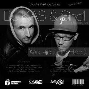 Dj KAS & Sincil - Mix #5 (Hip Hop)