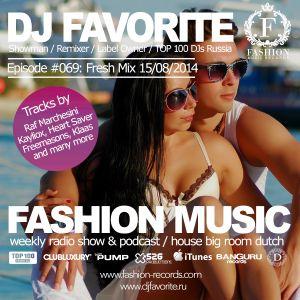 DJ Favorite - #FashionMusic 069 (15/08/2014)