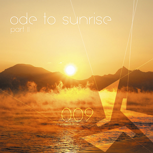 EP09 - Ode To Sunrise Part II (2012)