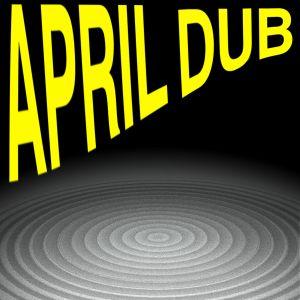 April Dub