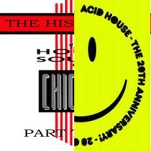 House the 80s - ATribute to Chicago and Acid Traxx