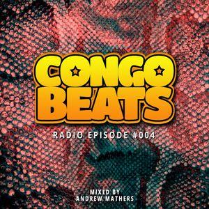 Congo Beats Radio #004 - Mixed by Andrew Mathers
