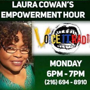 Laura Cowan's Empowerment Hour 11/25/19 Guest: Terrence Spivey & Rochelle Jones