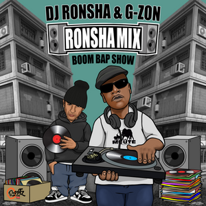 DJ RONSHA & G-ZON - Ronsha Mix #165 (New Hip-Hop Boom Bap Only)