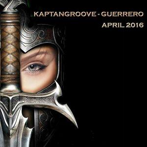 KaptanGroove - Guerrero (April 2016)