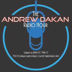 March 27 Edition of the Andrew Dakan Radio Hour