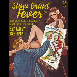 SLOW GRIND FEVER MIX #55 by Richie1250, Pierre Baroni and Sugar D & The Kid