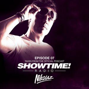 """NIKOLAZ """"SHOWTIME RADIO"""" EPISODE 07"""