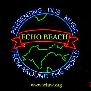 """Echo Beach """"Number One Show,"""" Part 2 on 88.7 WLUW-FM Chicago, 18 January 2013"""