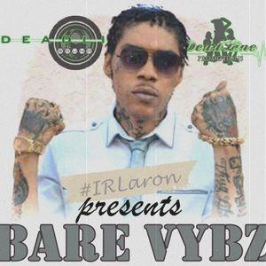 DJ Laron - Bare Vybz (Dancehall 2015 Mix CD)