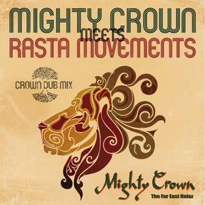 Mighty Crown Meets Rasta Movement