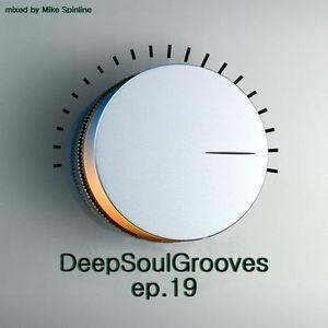 Mike Spinline - DeepSoulGrooves Episode 19