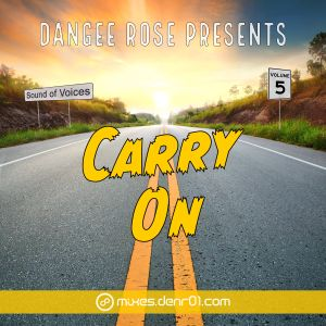 Dangee Rose - Sound of Voices volume 5 (Carry On)