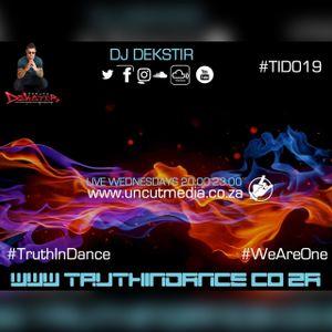 DJDekStir TruthInDance Mix 14June2017