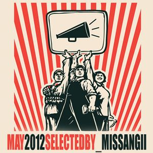 May 2012 - Selected by MissAngii