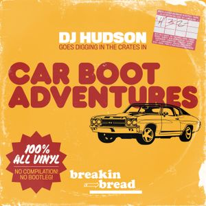 CAR BOOT ADVENTURES A Breaks Mix - DJ Hudson