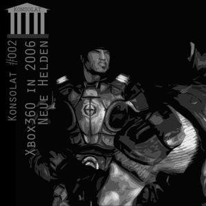 Konsolat 002 - Xbox360: Neue Helden in 2006
