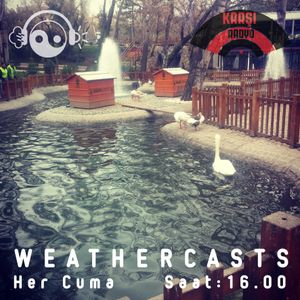 Karşı Radyo - Weathercasts vol. 63