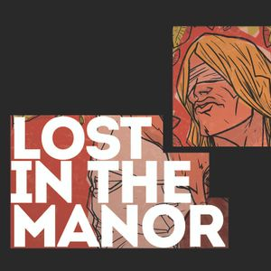 May - Lost in the Manor // Music Review Podcast