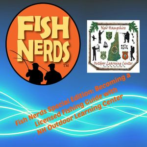 Fish Nerds Podcast Becoming A Licensed Fishing Guide Part 1 - Guide School