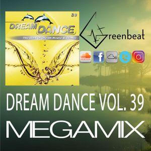 DREAM DANCE VOL 39 MEGAMIX GREENBEAT