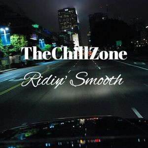 TheChillZone Ridin' Smooth