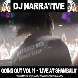 Going Out Vol #1 - Djing the Kamikaze Tent @ Shambala Festival 2011