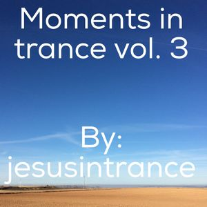 Moments in trance vol.3