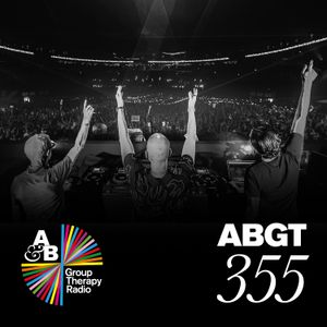 Group Therapy 355 with Above & Beyond and Abraxis