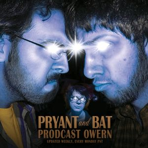 Pryant and Bat: Prodcast Hourn Ep 11: Duff'd on Triangle