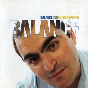Balance 006 Mixed By Anthony Pappa (Disc 2) 2004