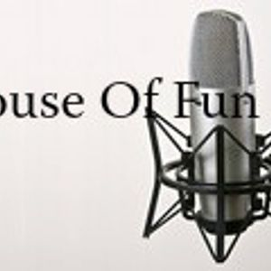 house of fun first podcast