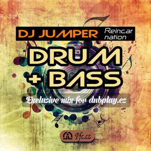 Jumper - Reincarnation (exclusive mix for dnbplay.cz)