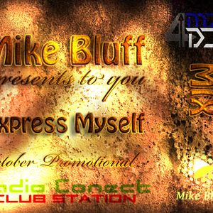 Mike Bluff - Express Myself (October Promotional Mix)