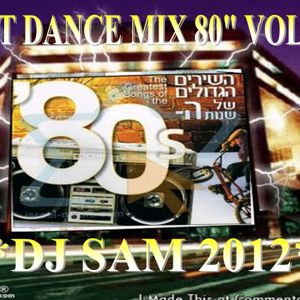 * D.J SAM * (2012) * SET MIX * DANCE HITS * 80'S * SMASH * 80'S * VOL * 4 *