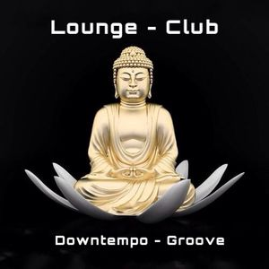 Lounge - Club Downtempo/Groove