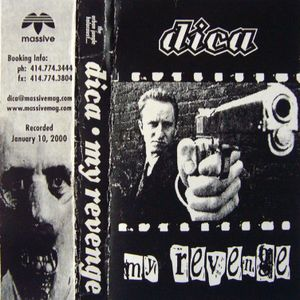 Dica - My Revenge - drum n bass mixtape 2000