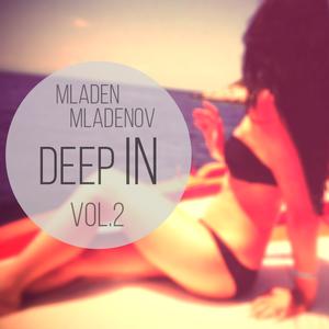 Mladen Mladenov - Deep In vol.2