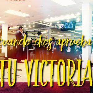 Cuando Dios aprueba tu victoria