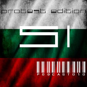Sound Inc. Podcast #010 Bulgaria Protest Edition 02.2013