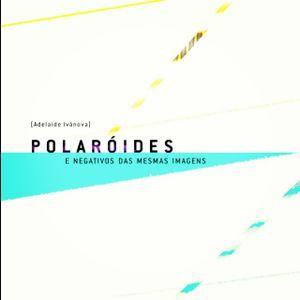 Polaróides - Trilha de Leitura do livro de Adelaide Ivánova