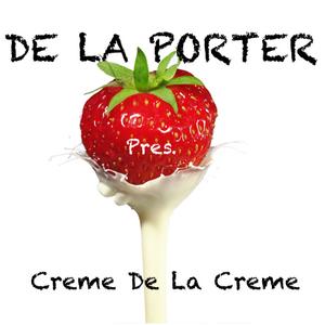 De La Porter pres. Creme De La Creme(1) @ Electroradio.ch