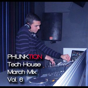Phunktion Tech House - March Mix Vol.6