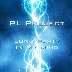 Long Party In My Mind (HOUSE SET OUT/NOV)