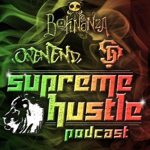 Supreme Hustle Podcast 005 - Boh Nanza, OpenEnd, & Slim Pickins