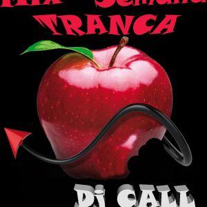 Mix Semana Tranca (Dj CALL)