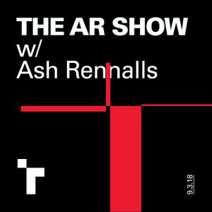 The AR Show with Ash Rennalls - 9 March 2018