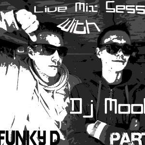 DJ MooRE $ FunKy D MIxcloud sessions part 4